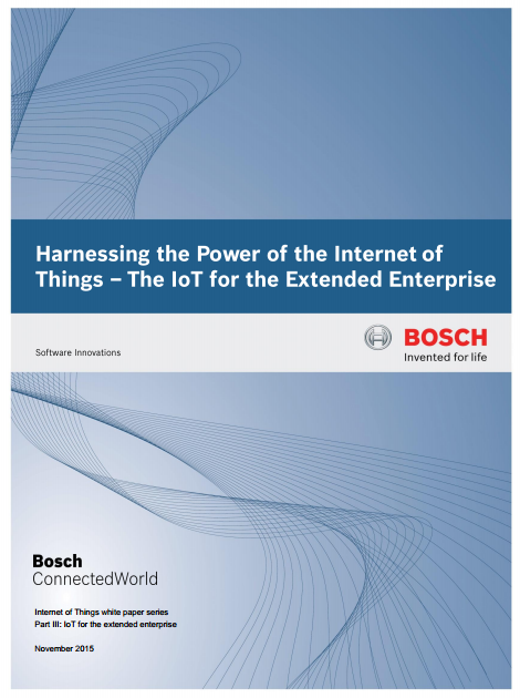 IoT for the extended enterprise - Harnessing the power of - Bosche