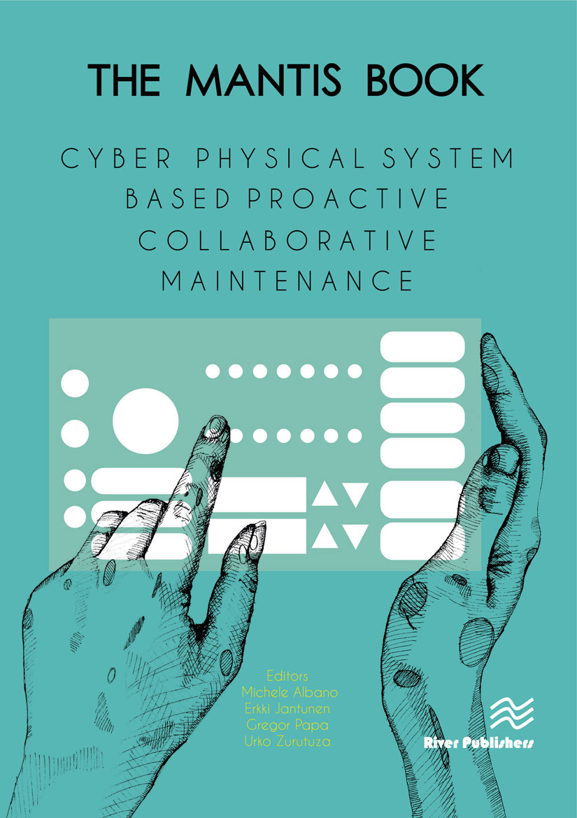 The MANTIS Book - Cyber Physical System Based Proactive CBM