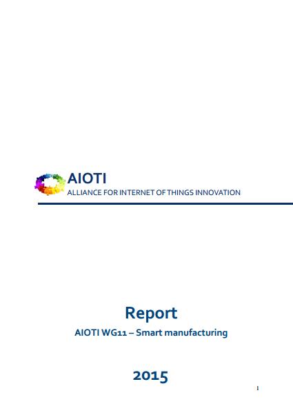 Smart Manufacturing IoT AIOTIW G11 Report 2015
