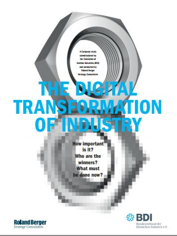 Digital Transformation of Industry - Roland Berger